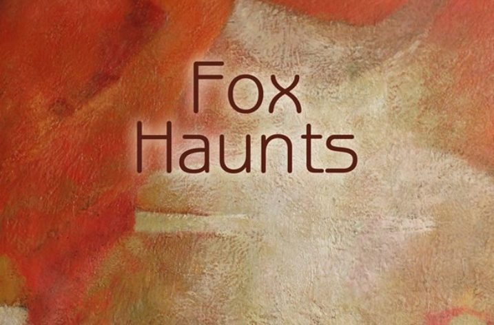 'Fox Haunts' by Penn Kemp: A Review